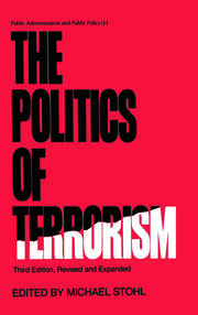 The Politics of Terrorism, Third Edition, - 3rd Edition book cover