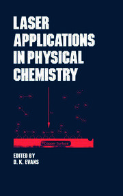 Laser Applications in Physical Chemistry - 1st Edition book cover