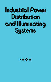 Industrial Power Distribution and Illuminating Systems