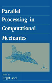 Parallel Processing in Computational Mechanics - 1st Edition book cover