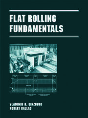 Flat Rolling Fundamentals - 1st Edition book cover