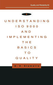 Understanding ISO 9000 and Implementing the Basics to Quality - 1st Edition book cover