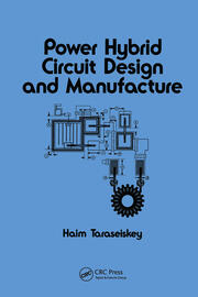 Power Hybrid Circuit Design & Manufacture - 1st Edition book cover