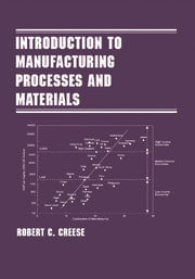 Introduction to Manufacturing Processes and Materials