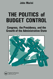 The Politics Of Budget Control - 1st Edition book cover