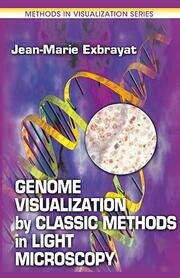 Genome Visualization by Classic Methods in Light Microscopy