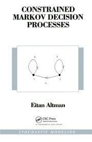 Constrained Markov Decision Processes