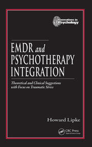EMDR and Psychotherapy Integration - 1st Edition book cover