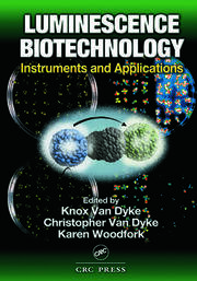 Luminescence Biotechnology: Instruments and Applications