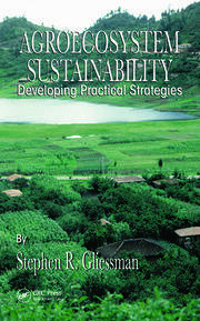 Agroecosystem Sustainability: Developing Practical Strategies