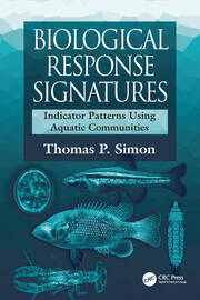 Biological Response Signatures: Indicator Patterns Using Aquatic Communities