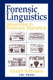 Forensic Linguistics: Advances in Forensic Stylistics