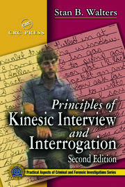 Principles of Kinesic Interview and Interrogation