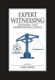 Expert Witnessing: Explaining and Understanding Science