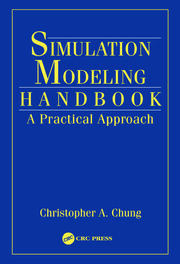 Simulation Modeling Handbook: A Practical Approach