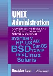 UNIX Administration: A Comprehensive Sourcebook for Effective Systems & Network Management