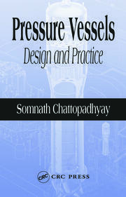 Pressure Vessels: Design and Practice