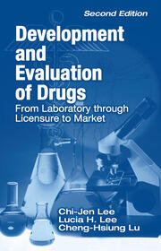 Development and Evaluation of Drugs: From Laboratory through Licensure to Market