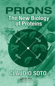Prions: The New Biology of Proteins