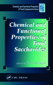 Chemical and Functional Properties of Food Saccharides