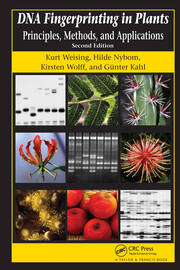 DNA Fingerprinting in Plants: Principles, Methods, and Applications, Second Edition