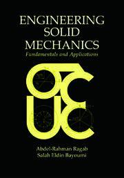 Engineering Solid Mechanics: Fundamentals and Applications