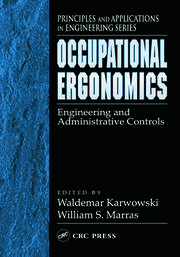 Occupational Ergonomics: Engineering and Administrative Controls