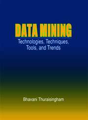 Data Mining: Technologies, Techniques, Tools, and Trends