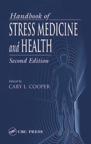 Handbook of Stress Medicine and Health