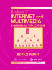 Handbook of Internet and Multimedia Systems and Applications