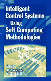 Intelligent Control Systems Using Soft Computing Methodologies