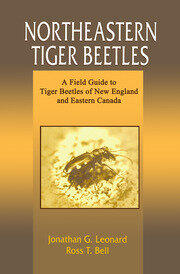 Northeastern Tiger Beetles: A Field Guide to Tiger Beetles of New England and Eastern Canada