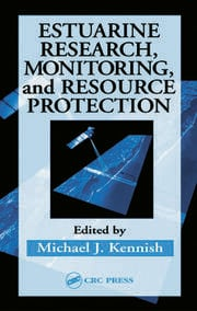 Estuarine Research, Monitoring, and Resource Protection - 1st Edition book cover