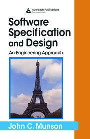 Software Specification and Design: An Engineering Approach
