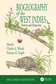 Biogeography of the West Indies: Patterns and Perspectives, Second Edition