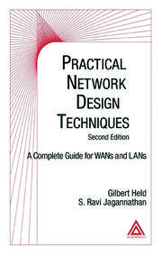 Practical Network Design Techniques: A Complete Guide For WANs and LANs