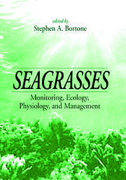 Seagrasses: Monitoring, Ecology, Physiology, and Management