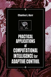 Practical Applications of Computational Intelligence for Adaptive Control