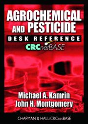 Agrochemical and Pesticide Desk Reference on CD-ROM