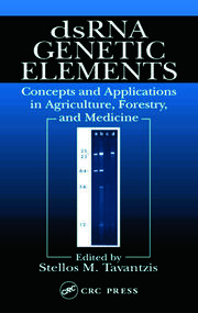 dsRNA Genetic Elements: Concepts and Applications in Agriculture, Forestry, and Medicine
