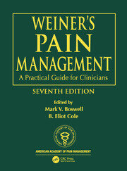 Weiner's Pain Management: A Practical Guide for Clinicians