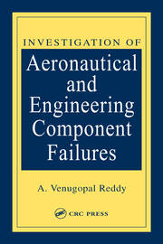 Investigation of Aeronautical and Engineering Component Failures - 1st Edition book cover