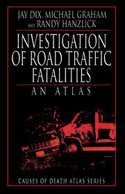 Investigation of Road Traffic Fatalities: An Atlas