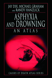 Asphyxia and Drowning: An Atlas