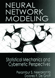 Neural Network Modeling: Statistical Mechanics and Cybernetic Perspectives