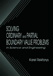 Solving Ordinary and Partial Boundary Value Problems in Science and Engineering - 1st Edition book cover