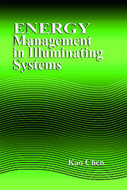 Energy Management in Illuminating Systems
