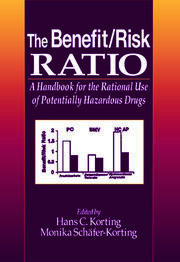 The Benefit/Risk Ratio: A Handbook for the Rational Use of Potentially Hazardous Drugs