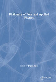 Dictionary of Pure and Applied Physics