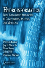 Hydroinformatics: Data Integrative Approaches in Computation, Analysis, and Modeling